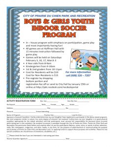 Boys and Girls Youth Indoor Soccer program @ Prairie du Chien, Wi Hoffman Hall